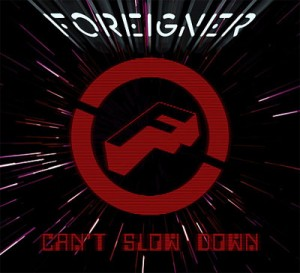 Críticas – Foreigner 'Can't Slow Down' (Atlantic / Rhino, 2009)