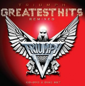 Triumph: 'Greatest Hits' remasterizados