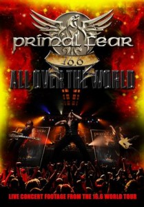Primal Fear, '16.6 – All Over The World'