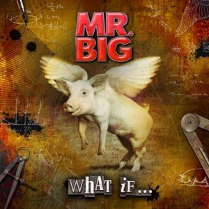 'What If…', el nuevo disco de Mr. Big