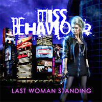 Críticas – Miss Behaviour 'Last Woman Standing' (2011, Avenue of Allies)