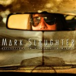"Mark Slaughter: el video lírico de ""The Real Thing"""