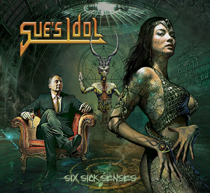 Críticas: Sue's Idol y un trabajo para fans de Judas Priest y Metal Church en 'Six Sick Senses'