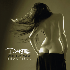 Críticas: Dante y la tremenda complejidad sonora de 'When We Were Beautiful'