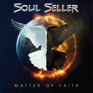 Críticas: Soul Seller y la justa mezcla entre hard rock y AOR en 'Matter of Faith'