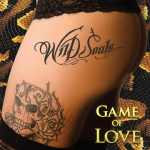 Wild Souls anticipa su nuevo disco 'Game Of Love'