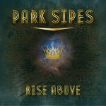 Park Sipes Rise Above