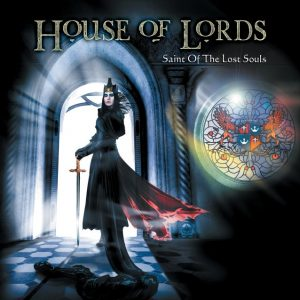 house of lords saints of tyhe lost souls