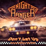 Night Ranger: «Truth», adelanto de su nuevo disco 'Don't Let Up'