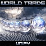 'Unify', el flamante regreso de World Trade