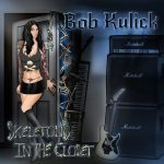 Escucha completo 'Skeletons in the Closet', el disco en solitario de Bob Kulick