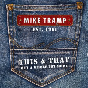 "Mike Tramp: nuevo disco de inéditos y videoclip de ""Work It All Out"""