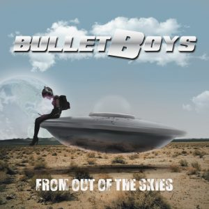 From Out Of The Skies Bulletboys