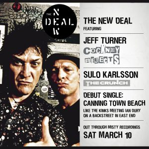 The New Deal, con ex Cockney Rejects y Diamond Dogs