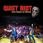 'One Night in Milan': Quiet Riot comienza el 2019 con un DVD en directo