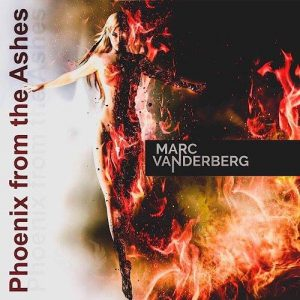 'Phoenix from the Ashes', nuevo disco de Marc Vanderberg para marzo