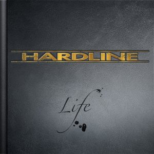 "Hardline: nuevo disco 'Life' y adelanto del single ""Take A Chance"""