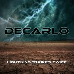DECARLO: el vocalista de Boston presenta su banda con 'Lightning Strikes Twice'