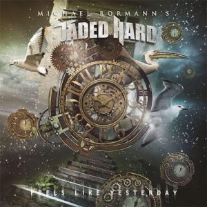 Michael Bormann´s Jaded Hard: el regreso del vocalista alemán con «Feel Like I´m Living»