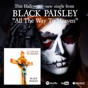 Black Paisley con nuevo single: «All The Way To Heaven»