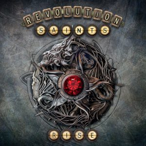 Revolution Saints: «When The Heartache Has Gone» de su nuevo disco 'Rise'