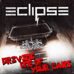 «Driving One Of Your Cars», nuevo single de Eclipse
