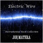 Joe Matera presenta su disco instrumental 'Electric Wire'